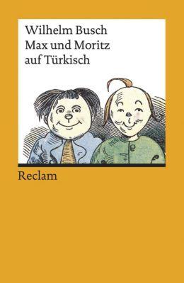 Max und Moritz auf Türkisch - Wilhelm Busch |