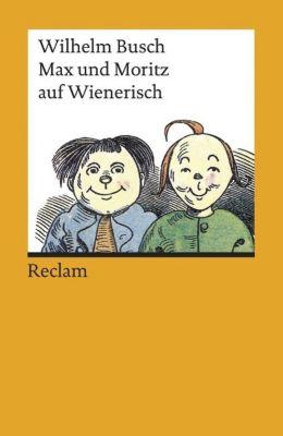 Max und Moritz auf Wienerisch - Wilhelm Busch |