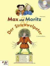 Max und Moritz / Der Struwwelpeter, m. Audio-CD, Wilhelm Busch, Heinrich Hoffmann