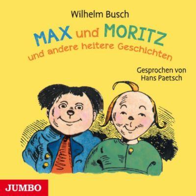 Max und Moritz und andere heitere Geschichten, Wilhelm Busch