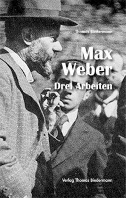 Max Weber, Thomas Biedermann