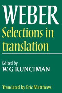 Max Weber: Selections in Translation, Max Weber