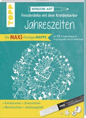Maxi-Vorlagenmappe Fensterdeko mit dem Kreidemarker - Jahreszeiten. Inkl. Original Kreul-Kreidemarker, Sticker und Glitz - Ursula Schwab |