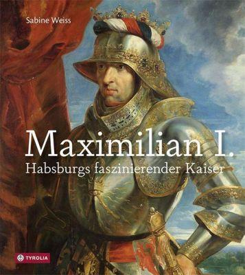 Maximilian I., Sabine Weiss