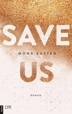 Maxton Hall Reihe: Save Us, Mona Kasten