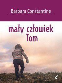 Mały człowiek Tom, Barbara Constantine