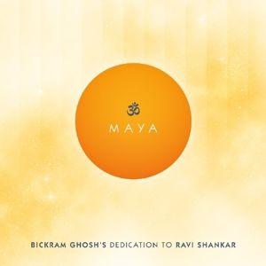 Maya, Bickram Ghosh