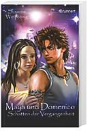 Maya und Domenico, (Band 5)