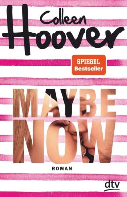 Maybe Now - Colleen Hoover |