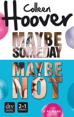 Maybe Someday / Maybe Not, Colleen Hoover