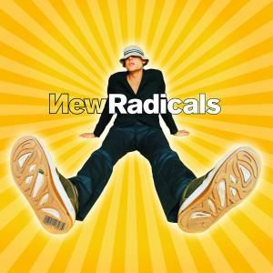 Maybe You've Been Brainwashed Too, New Radicals