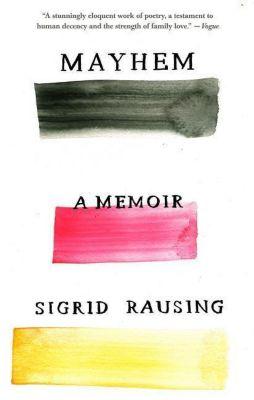 Mayhem, Sigrid Rausing