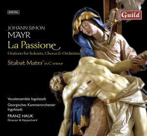 Mayr La Passione, Jette, Schneider, Hauk, Kammerorch.Ingolstadt