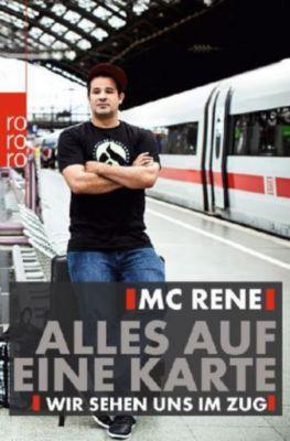 MC Rene. Alles auf eine Karte, René El Khazraje