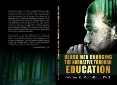 McCollum Enterprises: Black Men Changing the Narrative Through Education, Walter R. McCollum