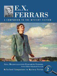 McFarland Companions to Mystery Fiction: E.X. Ferrars, Elizabeth Sanders, Gina Macdonald