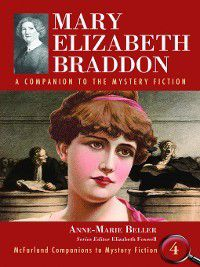 McFarland Companions to Mystery Fiction: Mary Elizabeth Braddon, Anne-Marie Beller