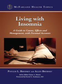 McFarland Health Topics: Living with Insomnia, Allen Brodsky, Phyllis L. Brodsky