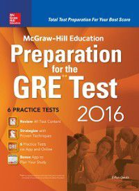 McGraw-Hill Education Preparation for the GRE Test 2016, Erfun Geula