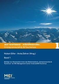 MCI Tourismus - Schriftenreihe Entrepreneurship & Tourismus 1