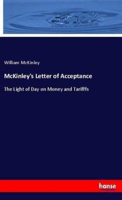 McKinley's Letter of Acceptance, William McKinley