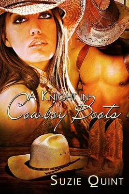 McKnight Romances: A Knight in Cowboy Boots (McKnight Romances, #1), Suzie Quint