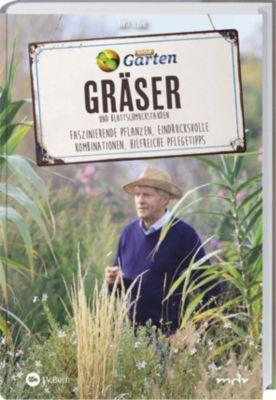 MDR Garten - Gräser und Blattschmuckstauden - Horst Schöne |