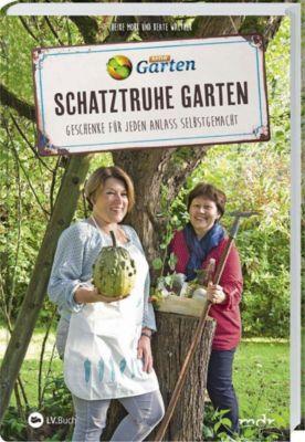 MDR Garten - Schatztruhe Garten, Heike Mohr, Beate Walther