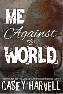 Me Against the World, Casey Harvell