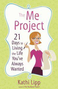 Me Project, Kathi Lipp