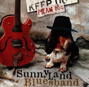 Mean Dog, Sunnyland Bluesband