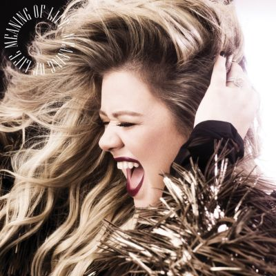 Meaning Of Life, Kelly Clarkson