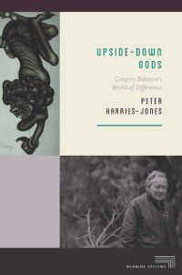 Meaning Systems: Upside-Down Gods, Peter Harries-Jones