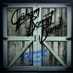 Meanwhile,Back In The Garage (Cd+Dvd), Graham Band Bonnet