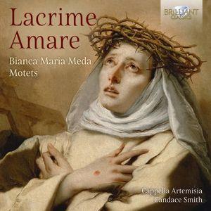 Meda:Lacrima Amare-Motets, Cappella Artemisia, Candace Smith