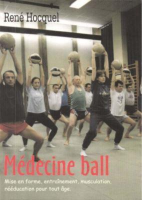 Médecine Ball, Hocquel René