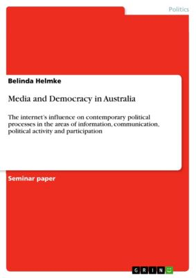 Media and Democracy in Australia, Belinda Helmke