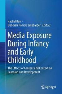 Media Exposure During Infancy and Early Childhood