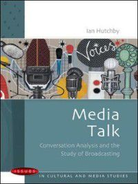 Media Talk, Ian Hutchby