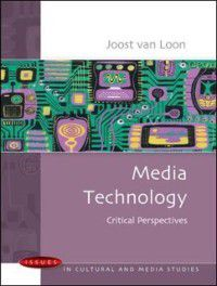 Media Technology, Joost van Loon