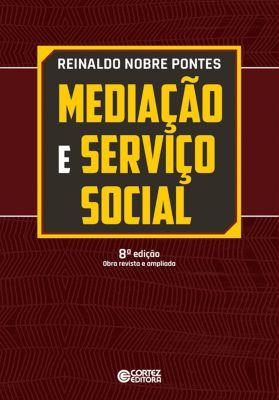 Mediação e serviço social, Reinaldo Nobre Pontes