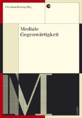 Mediale Gegenwärtigkeit