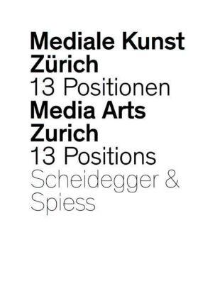 Mediale Kunst Zürich, m. DVD-ROM, Giaco Schiesser