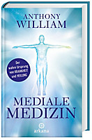 Mediale Medizin, Anthony William