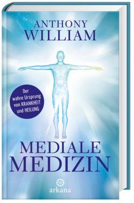 Mediale Medizin, Anthony William