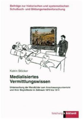 Medialisiertes Vermittlungswissen - Karin Stöcker pdf epub
