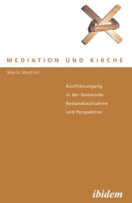 Mediation und Kirche, Maria Mattioli