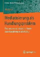Mediatisierung als Handlungsproblem, Tilo Grenz