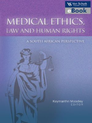 Medical Ethics, Law and Human Rights, Keymanthri Moodley