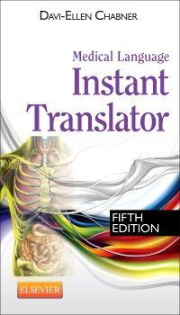 Medical Language Instant Translator -- E-Book, Davi-Ellen Chabner